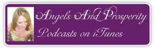 Angels And Prosperity with Deborah Podcasts on iTunes